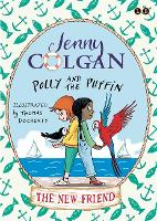 Polly and the Puffin: The New Friend: Book 3 - Polly and the Puffin (Paperback)