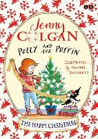 Polly and the Puffin: The Happy Christmas: Book 4 - Polly and the Puffin (Hardback)