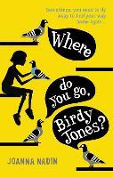 Where Do You Go, Birdy Jones? (Paperback)