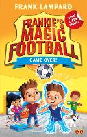 Frankie's Magic Football: Game Over!: Book 20 - Frankie's Magic Football (Paperback)