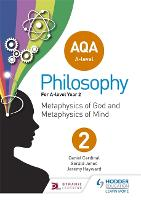 AQA A-level Philosophy Year 2: Metaphysics of God and metaphysics of mind (Paperback)