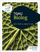 CBAC TGAU Bioleg (WJEC GCSE Biology Welsh-language edition)