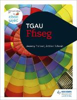 CBAC TGAU Ffiseg (WJEC GCSE Physics Welsh-language edition)