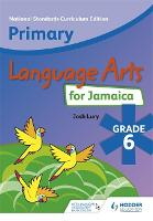 Primary Language Arts for Jamaica: Grade 6 Student's Book: National Standards Curriculum Edition (Paperback)