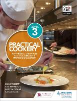 Practical Cookery for the Level 3 Advanced Technical Diploma in Professional Cookery (Paperback)