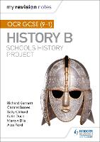 My Revision Notes: OCR GCSE (9-1) History B: Schools History Project - My Revision Notes (Paperback)
