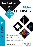 Higher Chemistry: Practice Papers for SQA Exams