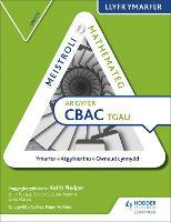 Meistroli Mathemateg CBAC TGAU Llyr Ymarfer: Uwch (Mastering Mathematics for WJEC GCSE Practice Book: Higher Welsh-language edition)
