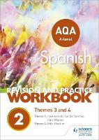AQA A-level Spanish Revision and Practice Workbook: Themes 3 and 4 (Paperback)