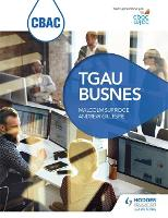CBAC TGAU Busnes (WJEC GCSE Business Welsh-language edition) (Paperback)