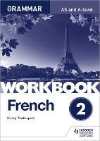 French A-level Grammar Workbook 2 (Paperback)
