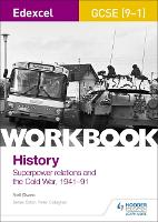 Edexcel GCSE (9-1) History Workbook: Superpower relations and the Cold War, 1941-91 (Paperback)