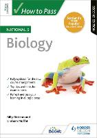 How to Pass National 5 Biology: Second Edition