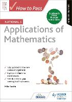 How to Pass National 5 Applications of Maths: Second Edition (Paperback)