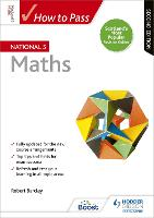 How to Pass National 5 Maths, Second Edition