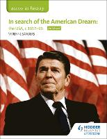 Access to History: In search of the American Dream: the USA, c1917-96 for Edexcel (Paperback)