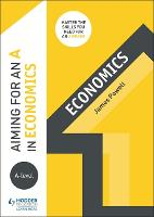 Aiming for an A in A-level Economics (Paperback)