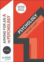 Aiming for an A in A-level Psychology (Paperback)