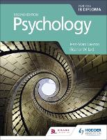 Psychology for the IB Diploma Second edition (Paperback)