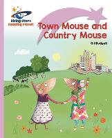 Reading Planet - Town Mouse and Country Mouse - Lilac Plus: Lift-off First Words - Rising Stars Reading Planet (Paperback)