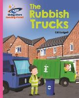 Reading Planet - The Rubbish Trucks - Pink B: Galaxy - Rising Stars Reading Planet (Paperback)