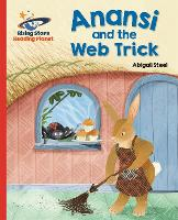 Reading Planet - Anansi and the Web Trick - Red A: Galaxy - Rising Stars Reading Planet (Paperback)