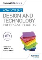 My Revision Notes: AQA GCSE (9-1) Design and Technology: Paper and Boards - My Revision Notes (Paperback)