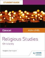 Pearson Edexcel Religious Studies A level/AS Student Guide: Christianity