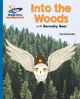 Reading Planet - Into the Woods with Barnaby Bear - Blue: Galaxy - Rising Stars Reading Planet (Paperback)