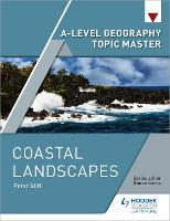 A-level Geography Topic Master: Coastal Landscapes (Paperback)