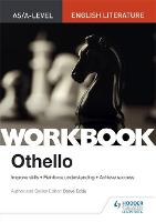 AS/A-level English Literature Workbook: Othello (Paperback)