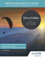 Modern Languages Study Guides: Intouchables: Film Study Guide for AS/A-level French (Paperback)