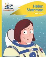 Reading Planet - Helen Sharman - Yellow: Rocket Phonics - Rising Stars Reading Planet (Paperback)
