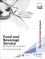 The City & Guilds Textbook: Food and Beverage Service for the Level 2 Technical Certificate (Paperback)