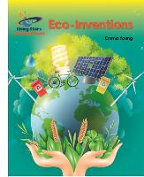Reading Planet - Eco-Inventions - White: Galaxy - Rising Stars Reading Planet (Paperback)