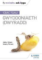 Fy Nodiadau Adolygu: CBAC TGAU Gwyddoniaeth Dwyradd (My Revision Notes: WJEC GCSE Science Double Award, Welsh-language Edition)