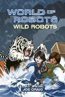 Reading Planet KS2 - World of Robots: Wild Bots - Level 2: Mercury/Brown band - Rising Stars Reading Planet (Paperback)