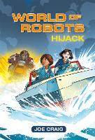 Reading Planet KS2 - World of Robots: Hijack!- Level 4: Earth/Grey band - Rising Stars Reading Planet (Paperback)