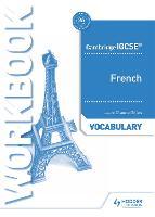 Cambridge IGCSE (TM) French Vocabulary Workbook (Paperback)