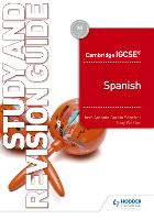 Cambridge IGCSE (TM) Spanish Study and Revision Guide (Paperback)