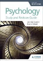Psychology for the IB Diploma Study and Revision Guide (Paperback)