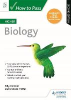 How to Pass Higher Biology: Second Edition