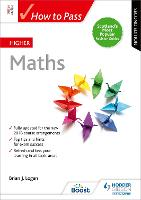 How to Pass Higher Maths: Second Edition - How To Pass - Higher Level (Paperback)
