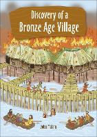 Reading Planet KS2 - Discovery of a Bronze Age Village - Level 5: Mars/Grey band - Rising Stars Reading Planet (Paperback)