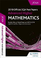 Advanced Higher Mathematics 2018-19 SQA Past Papers with Answers (Paperback)