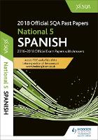 National 5 Spanish 2018-19 SQA Past Papers with Answers (Paperback)