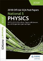 National 5 Physics 2018-19 SQA Specimen and Past Papers with Answers (Paperback)