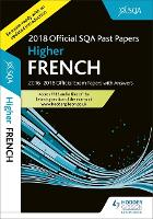 Higher French 2018-19 SQA Past Papers with Answers (Paperback)
