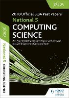 National 5 Computing Science 2018-19 SQA Specimen and Past Papers with Answers (Paperback)