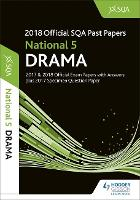 National 5 Drama 2018-19 SQA Specimen and Past Papers with Answers (Paperback)